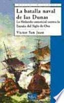 La batalla naval de las Dunas