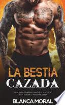 La Bestia Cazada