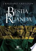 La bestia del Ruanda