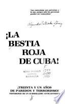 La bestia roja de Cuba!