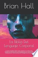 La Biblia Del Lenguaje Corporal