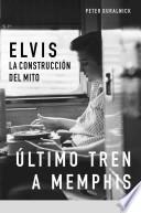 La biografía definitiva de Elvis Presley