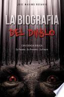 La Biografia Del Diablo