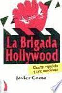La brigada Hollywood