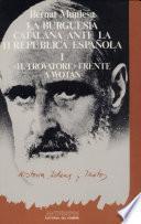 La burguesía catalana ante la II República española: Il trovatore frente a Wotan