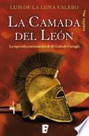 La camada del León (Trilogía El León de Cartago 2)