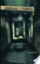 La Casa de las Sombras