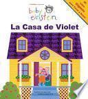 La Casa De Violet / Violet's House