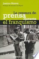 La censura de prensa durante el franquismo
