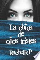 La Chica de Ojos Tristes