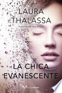 La Chica Evanescente