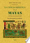 La ciencia hierática de los mayas