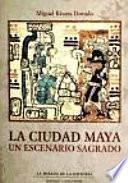 La ciudad maya