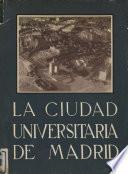 La Ciudad Universitaria de Madrid