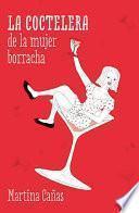 La coctelera de la mujer borracha