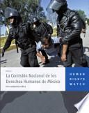 La Comision Nacional de los Derechos Humanos de Mexico