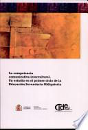 La competencia comunicativa intercultural. Un estudio en el primer ciclo de la educación secundaria obligatoria