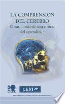 La comprensión del cerebro: El nacimiento de una ciencia del aprendizaje