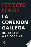 La Conexión gallega