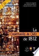 La Constitucion de Cadiz de 1812