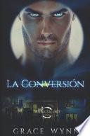 La Conversión (Conversión 1)