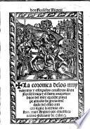 La coronica de los muy valientes y esforçados cavalleros Don Florisel de Niq[ue]a, y el fuerte Anaxartes