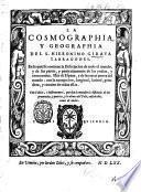 La cosmographia y geographia del S. Hieronimo Giraua Terragones. En la qual se contiene la descripcion de todo el mundo ..