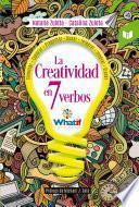 La creatividad en 7 verbos