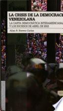 La crisis de la democracia venezolana