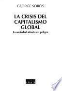 LA Crisis Del Capitalismo Global