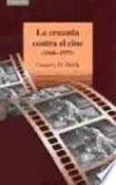 La cruzada contra el cine (1940-1975)