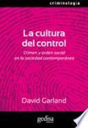 La cultura del control/ The culture of control