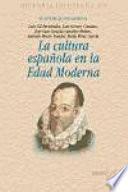 La cultura española en la Edad Moderna