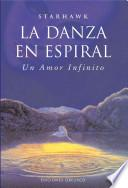 La danza en espiral / The Spiral Dance