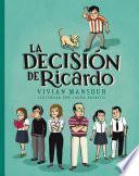 La decisión de Ricardo