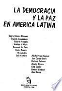 La Democracia y la paz en América Latina