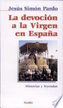 La devoción a la Virgen en España