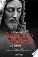 La devoción al Sagrado Corazón de Jesús