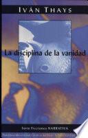 La disciplina de la vanidad