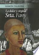 La dulce y virginal señorita Fany