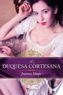 La Duquesa Cortesana