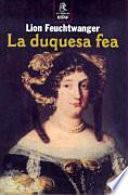 La duquesa fea