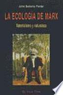 La Ecologia de Marx Materialismo Ynaturaleza