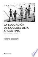 La educación de la clase alta argentina