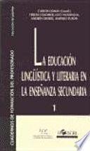 La educación lingüística y literaria en la enseñanza secundaria