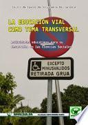 La Educación vial como tema transversal