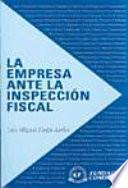 La empresa ante la inspección fiscal