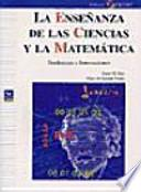 La enseñanza de las ciencias y la matemática
