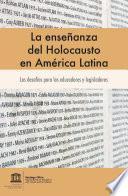 La Enseñanza del Holocausto en América Latin