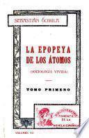 La epopeya de los átomos (sociología vivida).